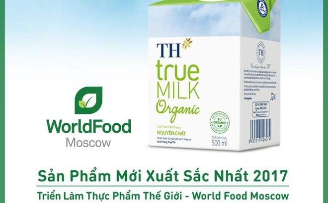 Sữa tươi Hữu cơ TH true MILK Organic đoạt giải thưởng ấn tượng tại World Food Moscow