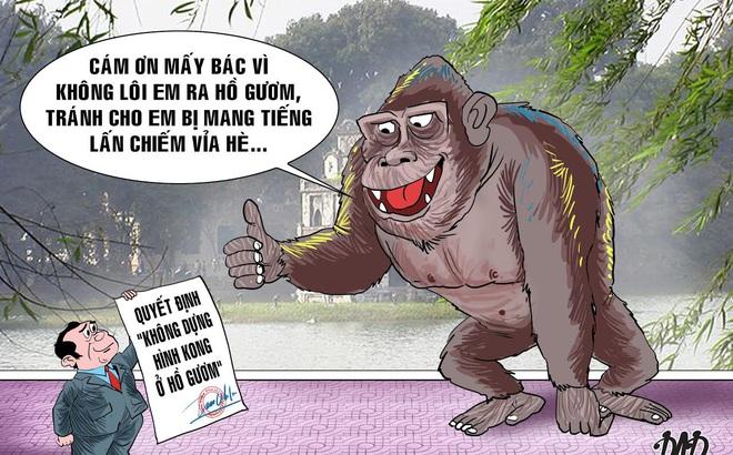 """HÍ HỌA tuần qua: """"Khỉ Kong: Cảm ơn mấy bác vì không lôi em ra Hồ Gươm"""""""