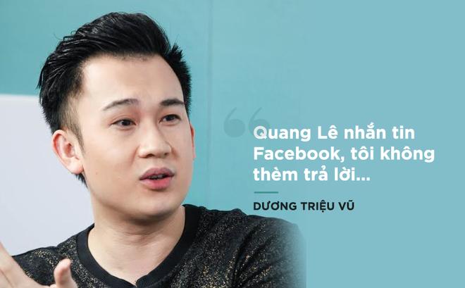 Dương Triệu Vũ nói về việc bị Quang Lê chơi xấu