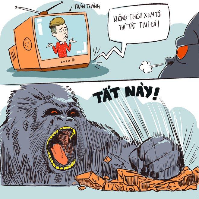 [Tranh vẽ] Kong phản ứng dữ dội trước câu nói của Trấn Thành - Ảnh 3.