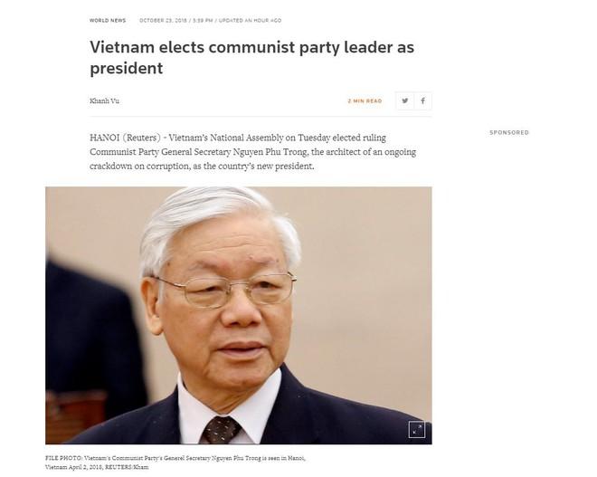 Các hãng thông tấn lớn trên thế giới đồng loạt đưa tin Tổng Bí thư Nguyễn Phú Trọng đắc cử Chủ tịch nước - Ảnh 1.