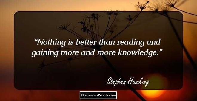 Tôi chẳng sợ cái chết, nhưng tôi cũng không nóng lòng đón nhận nó - Stephen Hawking - ảnh 6