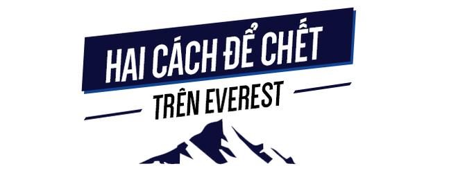 Hai cách để chết trên Everest - tử địa lộ thiên lớn nhất hành tinh - Ảnh 1.