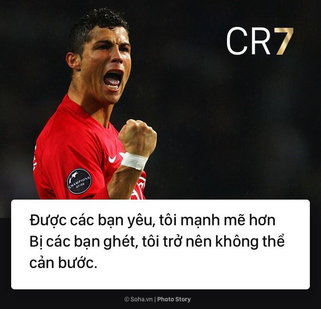 [PHOTO STORY]: Những phát ngôn ngông cuồng và đầy cảm hứng của Cris Ronaldo khiến dân mạng phải chia sẻ 6