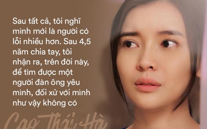 Cao Thái Hà: Tôi ân hận vì đã không tha thứ cho bạn trai dẫn tới chia tay - Ảnh 9.