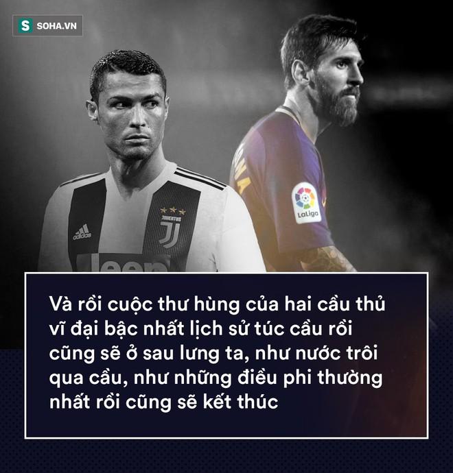 Mối tình ngoại truyện Ronaldo & Messi: Cuộc chia ly ấy làm đen tối cả đất trời - Ảnh 9.