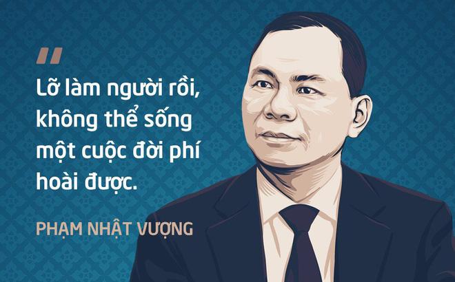 Cuộc đời không phí hoài của tỷ phú đôla Phạm Nhật Vượng