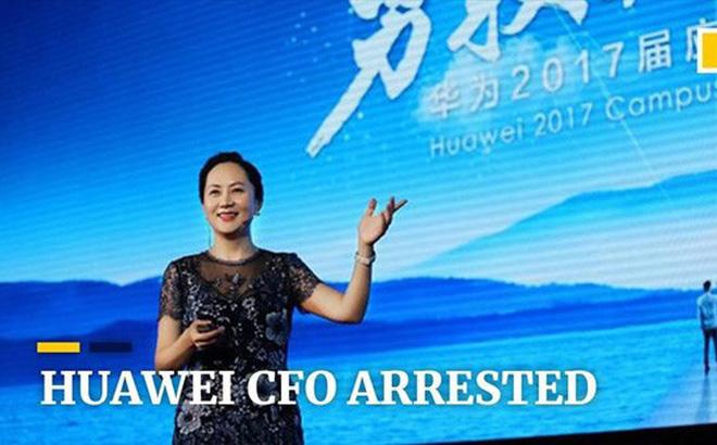 Bắt sếp Huawei: Con bài mặc cả trong đàm phán thương mại Mỹ - Trung?