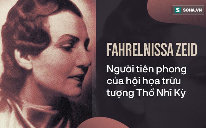 Google 7/1 vinh danh Fahrelnissa Zeid - Nữ nghệ sĩ vĩ đại bậc nhất thế kỷ 20: Bà là ai?
