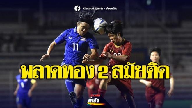 Báo Thái Lan: Thật đau lòng, chúng ta lại tan vỡ trái tim vì Việt Nam thêm một lần nữa! - Ảnh 3.