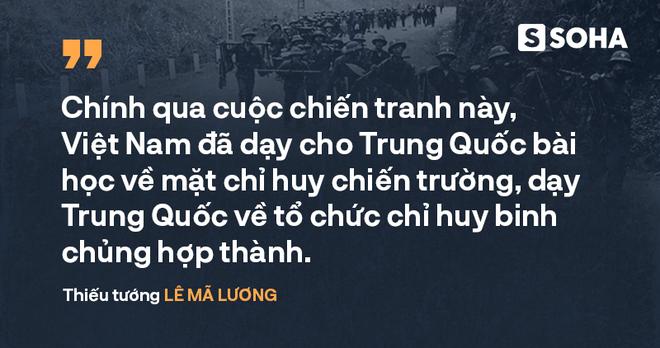 Tướng Lê Mã Lương: Việt Nam đã dạy cho Trung Quốc bài học về chỉ huy chiến trường qua cuộc chiến tranh năm 1979 - Ảnh 4.
