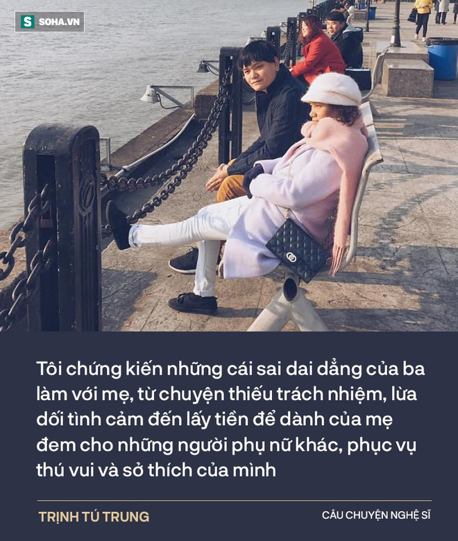 Trịnh Tú Trung: Ba đánh mẹ dã man lắm, bóp cổ dí vào tường, nhấc bổng người lên - Ảnh 3.