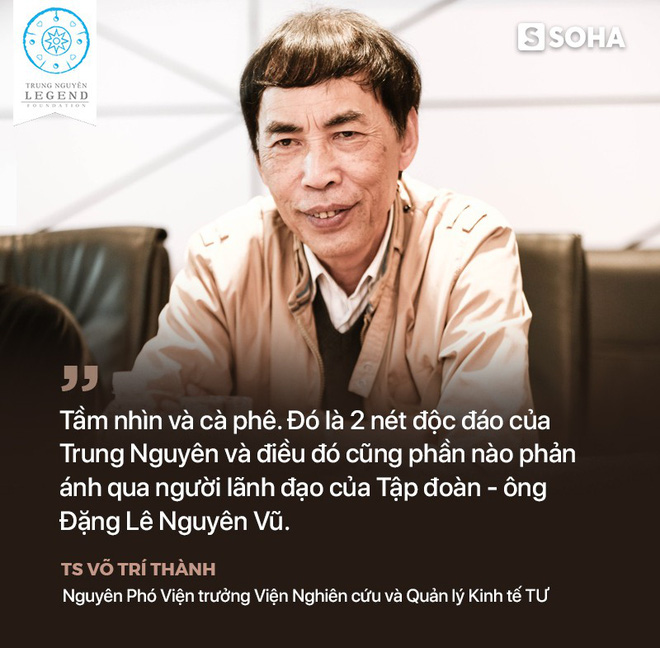TS Võ Trí Thành nói về Trung Nguyên, sách đổi đời và về thời đại khiến nhiều người mất đi xúc cảm - Ảnh 5.