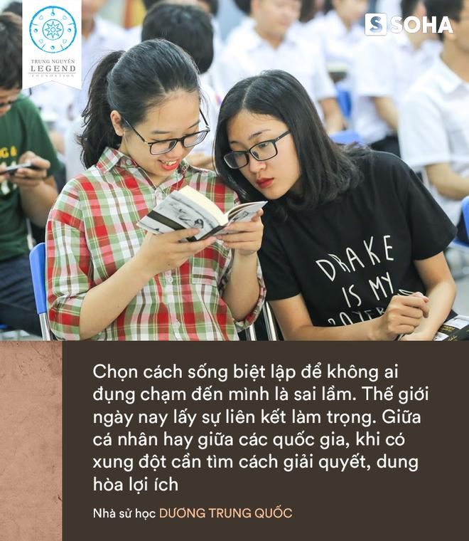 Nhà sử học Dương Trung Quốc nói về Hành trình Từ Trái Tim và giá trị hữu hạn quý giá nhất của đời người - Ảnh 9.