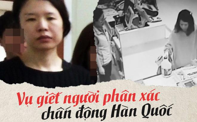 Người phụ nữ ra tay giết hại chồng cũ trước khi phân xác rải khắp nơi gây chấn động Hàn Quốc, cảnh sát công khai nhân dạng vì quá tàn độc