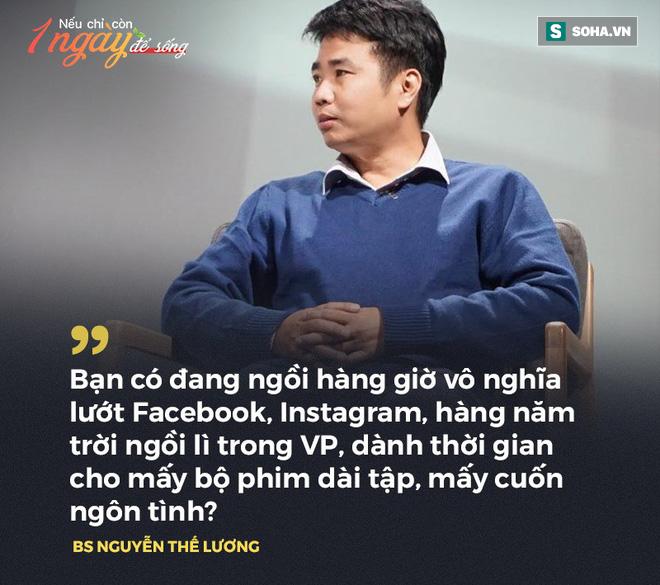 BS Nguyễn Thế Lương: Nếu còn 1 ngày để sống, tôi sẽ làm điều chưa từng dám làm - Ảnh 2.