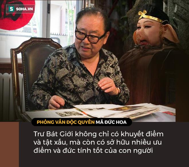 Mã Đức Hoa lý giải phẩm chất hiếm có của Trư Bát Giới, hé mở sự thật triệu khán giả Việt vẫn hiểu sai - Ảnh 5.