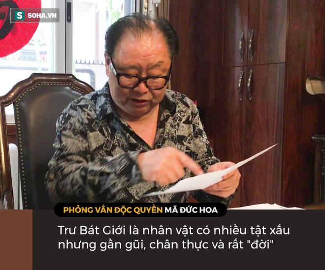 Mã Đức Hoa lý giải phẩm chất hiếm có của Trư Bát Giới, hé mở sự thật triệu khán giả Việt vẫn hiểu sai - Ảnh 12.