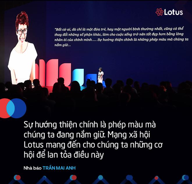 7 câu nói ấn tượng tại lễ ra mắt mạng xã hội Lotus - mạng xã hội của người Việt - Ảnh 2.