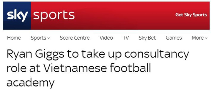 Báo Anh đồng loạt đưa tin Giggs sang Việt Nam làm Giám đốc bóng đá - Ảnh 3.