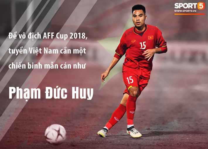 Bền bỉ, thầm lặng, tuyển Việt Nam cần Phạm Đức Huy để vô địch AFF Cup 2018 - Ảnh 3.