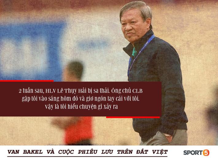 Bóng đá Việt qua mắt cầu thủ ngoại (kỳ 3): Từ cuộc chiến với HLV Lê Thụy Hải đến những phong bì cho trọng tài, và cả Van Bakel - Ảnh 2.