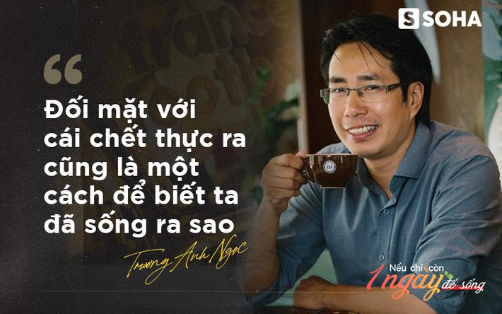 """Nhà báo, BLV Trương Anh Ngọc: """"Mai này, viếng mộ tôi, xin đừng khóc vì tôi không có trong nấm mộ ấy"""" - Ảnh 2."""