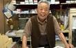 Cụ ông 90 tuổi người Nhật quyết không đóng cửa hàng suốt 2 năm trời vì lý do này
