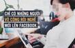 """Bị chê """"vô công rồi nghề"""" khi trên facebook cả ngày: Bà mẹ trẻ lên tiếng"""