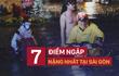7 điểm ngập nặng nhất ở Sài Gòn ai cũng nên biết