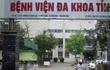 Hòa Bình: 4 bệnh nhân tử vong bất thường ở Bệnh viện Đa khoa tỉnh