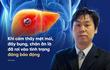 Tiến sĩ Tiền Hồng Cương: Muốn phòng tránh ung thư gan, chỉ cần làm tốt 3 việc là đủ