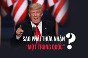 Trump dọa bỏ chính sách Một Trung Quốc