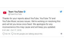 NÓNG: Youtube bị sập trên toàn cầu, đội ngũ Youtube nói gì?