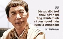 TS Võ Trí Thành nói về Trung Nguyên, sách 'đổi đời' và về thời đại khiến nhiều người 'mất đi xúc cảm'