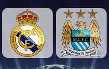 Box TV: Xem TRỰC TIẾP Real Madrid vs Man City (10h30)