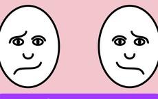 Theo bạn, khuôn mặt nào đang hạnh phúc, đáp án sẽ tiết lộ điều rất thú vị về con người bạn
