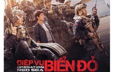 Phim Điệp vụ Biển đỏ do Trung Quốc sản xuất đồng loạt bị rút khỏi các rạp Việt Nam