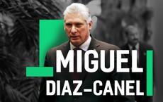 Tân Chủ tịch Cuba Miguel Diaz-Canel: Nhà lãnh đạo kỹ trị thích đi xe đạp, nghe The Beatles