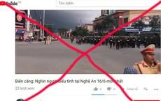 """Cắt ghép hình ảnh, bịa đặt tin """"nghìn người biểu tình tại Nghệ An 16/6"""""""