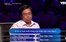 """Người chơi """"số nhọ"""" nhất """"Ai là triệu phú"""": Dùng hết cả 4 sự trợ giúp cho một câu hỏi nhưng vẫn trả lời sai"""