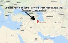 Nga sẽ sử dụng căn cứ không quân của Iran cho các chiến dịch tại Syria?