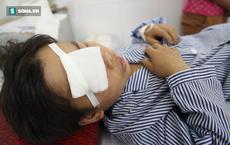 Mẹ đau xót kể lại lúc rút dao nhọn khỏi mắt con 10 tuổi