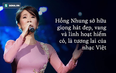 """Hồng Nhung: Hát """"xuyên thủng trần nhà"""", khiến nhạc sĩ Trịnh Công Sơn phải nói 1 câu """"rất đặc biệt"""""""