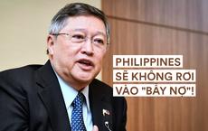 """Thăm Bắc Kinh, quan chức Philippines mạnh miệng tuyên bố: Quyết không sập """"bẫy nợ"""" của Trung Quốc!"""