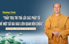 Trụ trì chùa Ba Vàng: Ai dám nói không có thế giới tâm linh, không có thần phật?