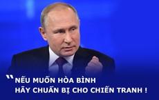"""TT Putin trả lời câu hỏi: """"Nga đang chuẩn bị cho cuộc chiến tranh nào? Vì sao chiếu lên TV nhiều vũ khí mới?"""""""