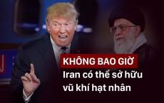 """Trả đũa Iran, TT Trump """"ra đòn mạnh"""" khóa chặt hàng tỉ USD, nhằm cả vào Lãnh tụ Tối cao"""