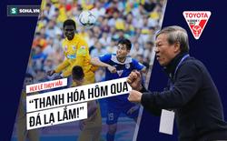 HLV Lê Thụy Hải: Lấy đâu ra vụ dàn xếp nhà vô địch? Ai bảo Phượng rời sân nên HAGL đá tốt?
