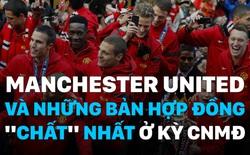 """Những bản hợp đồng """"chất"""" nhất của Man United ở kỳ chuyển nhượng mùa Đông"""